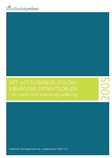 Det accelererede kolonkirurgiske patientforløb - Sundhedsstyrelsen