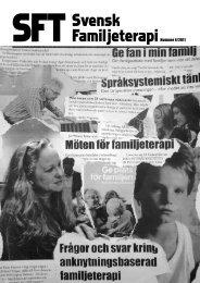 SFT – Svensk Familjeterapi nr 4 2011 - Svenska föreningen för ...