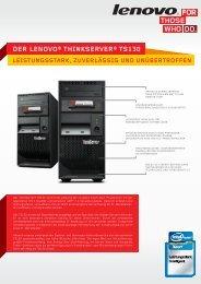 DER LENOVO® ThINKSERVER® TS130