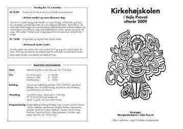 Vejle Kirkehøjskole 2-2009.indd - Mølholm Kirke