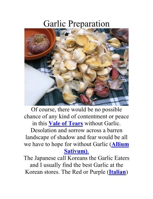 Garlic Preparation - The Geriatric Gourmet