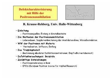Positron Annihilation in Halle