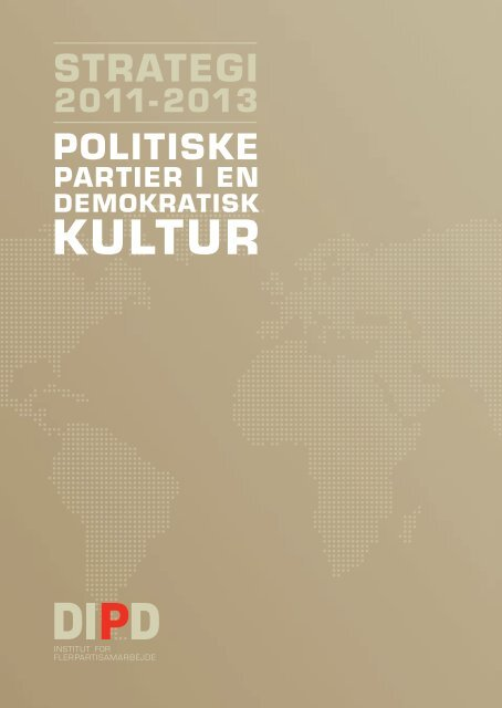 Download strategien (PDF, 1,5 MB) - Danish Institute for Parties and ...