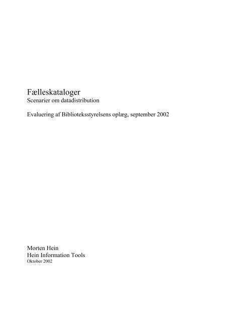 Bilag 2.1. Morten Hein, Danmark.pdf - Kulturstyrelsen