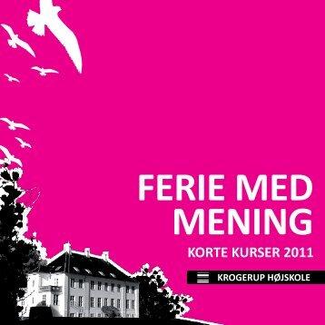 FERIE MED MENING - Krogerup Højskoles