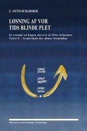 c. otto scharmer løsning af vor tids blinde plet - Ankerhus