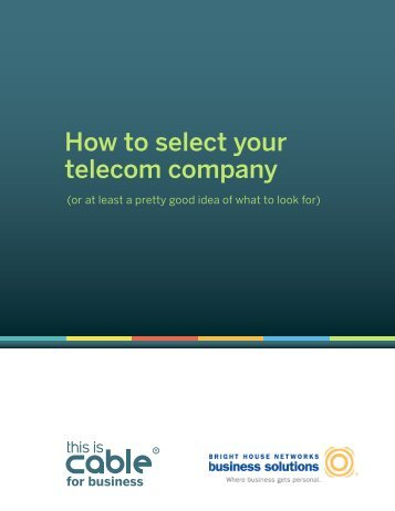 How to select your telecom company - Bright House Networks ...
