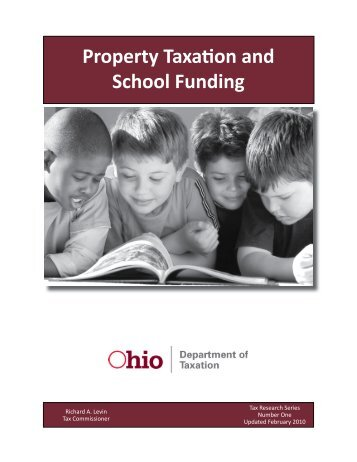 No. 1: Property Taxation and School Funding - Ohio Department of ...