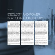 IDEOLOGY AND POWER IN A POST-SOCIALIST CITY - Autoportret