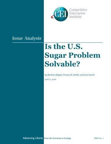 Is the U.S. Sugar Problem Solvable? - Competitive Enterprise Institute