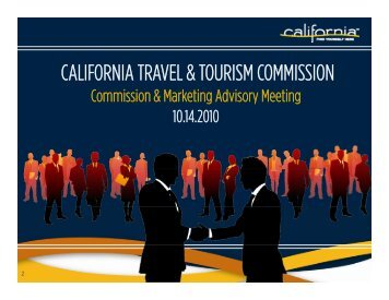 CALIFORNIA TRAVEL & TOURISM COMMISSION - the California ...
