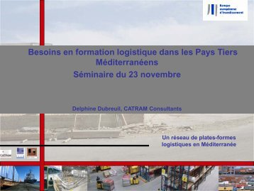 Delphine Dubreuil, Consultant, CATRAM Consultants, France - CMI