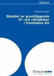 Skyddet av grundläggande fri- och rättigheter i framtidens EU - Sieps