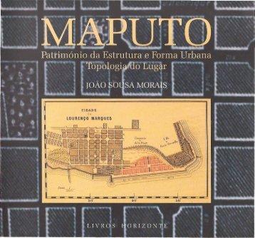 Maputo Património da Estrutura e Forma Urbana Topologia ... - ciaud