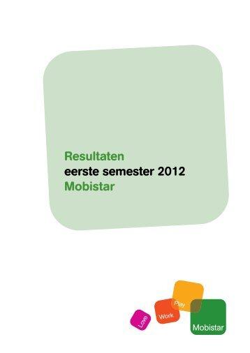 Resultaten eerste semester 2012 Mobistar