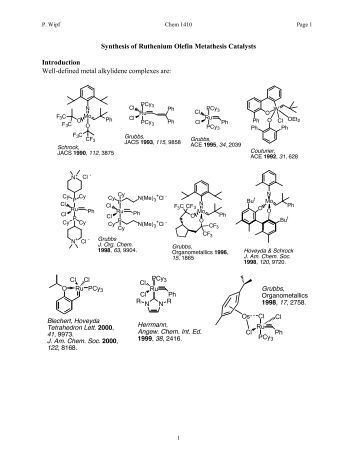 metathesis catalysts Metathesis catalysts ruthenium, [1,3-bis-(2,4,6-trimethylphenyl)-2-imidazolidinylidene]dichloro (phenylmethylene) (tricyclohexylphosphine) view/print.