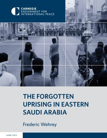 The ForgoTTen Uprising in easTern saUdi arabia - Carnegie ...