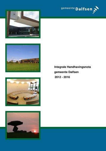 Integrale handhavingsnota gemeente Dalfsen 2012-2016 [Klik hier