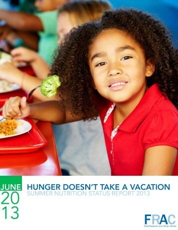 Hunger Doesn't Take A Vacation ? Summer Nutrition Status Report.