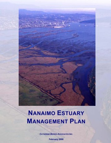 Nanaimo Estuary Management Plan (Feb. 2006) - Integrated Land ...