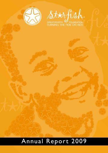 Annual Report 2009 - Starfish Greathearts Foundation