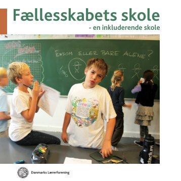 Fællesskabets Skole – en inkluderende skole - Danmarks ...