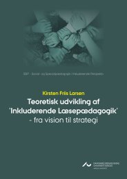 Teoretisk udvikling af 'Inkluderende Læsepædagogik' - Institut for ...