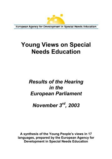 Young Views on Special Needs Education Results of the Hearing in ...