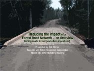 Reducing the Impact of a Forest Road Network - The University of ...