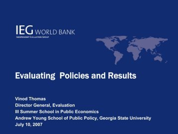 Evaluating Policies and Results - Andrew Young School of Policy ...