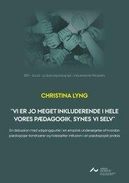 """CHRISTINA LYNG """"VI ER JO MEGET INKLUDERENDE I HELE ..."""