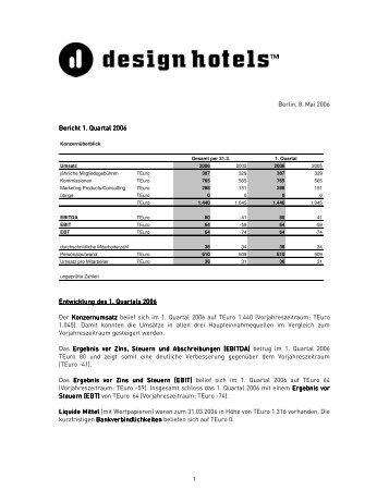 1 Berlin, 8. Mai 2006 Bericht 1. Quartal 200 . Quartal ... - Design Hotels