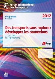 Des transports sans rupture - International Transport Forum's 2012 ...