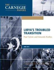 Libya's Troubled Transition - Carnegie Endowment for International ...