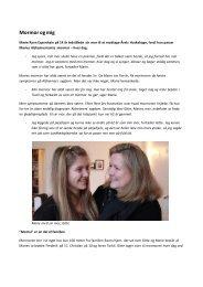 interviewet med Marie Ravn og hendes mor her - Alzheimerforeningen