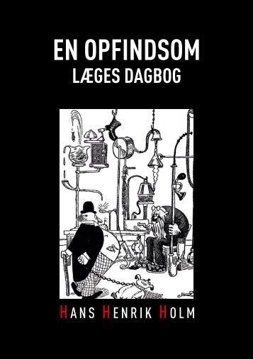 hér - En Opfindsom Læges Dagbog | af Hans Henrik Holm