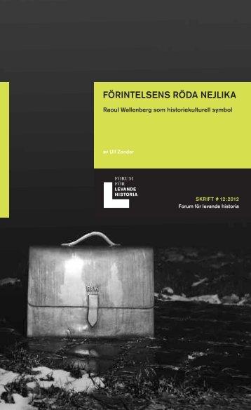 FÖRINTELSENS RÖDA NEJLIKA - Forum för levande historia