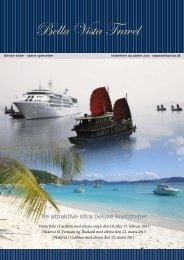 Tre attraktive Ultra Deluxe krydstogter - Bella Vista Travel