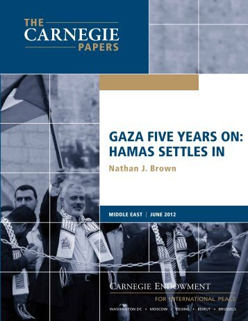 GAzA fIvE yEArS oN: hAMAS SETTLES IN - Carnegie Endowment ...