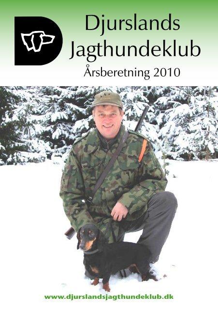 Årsberetning 2010 - Djurslands Jagthundeklub - Kennel Hedeskov