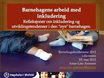 Barnehagens arbeid med inkludering (pdf) - Barnehage 2012