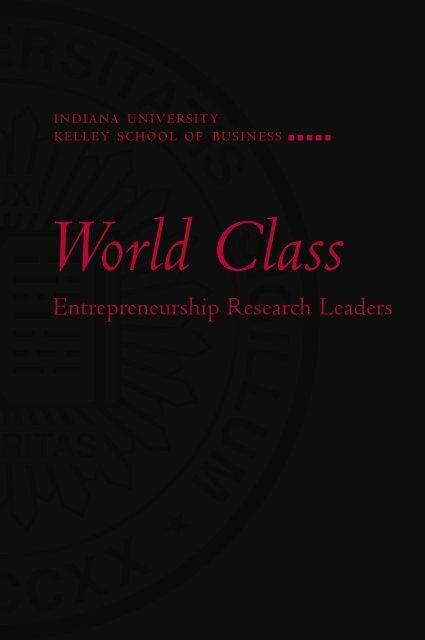 Entrepreneurship Research Leaders - Kelley School of Business ...