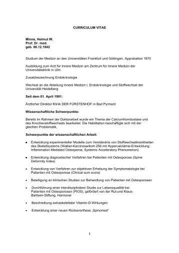 CURRICULUM VITAE Minne, Helmut W. Prof. Dr. med. geb. 06.12 ...