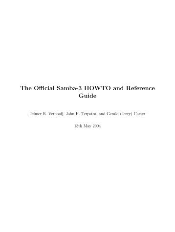 The Official Samba-3 HOWTO and Reference Guide - FTP Directory ...