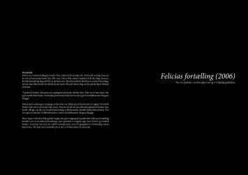 Felicias fortælling (2006)