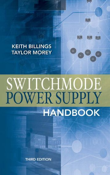 Switchmode Power Supply Handbook, Third Edition