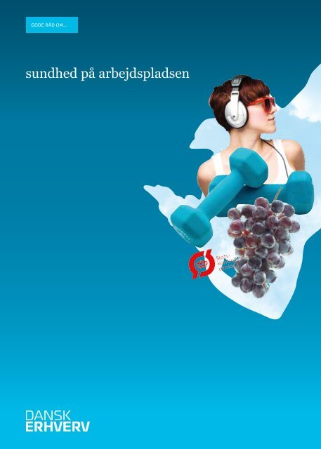 sundhed på arbejdspladsen - Danish Design Association