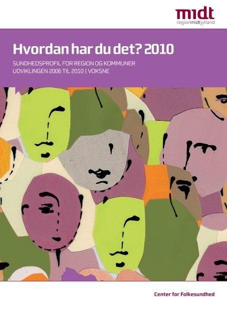 Hvordan har du det? 2010 - Holstebro Kommune