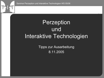 Perzeption und Interaktive Technologien