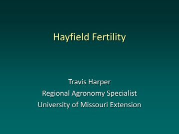 Hay field fertility (PDF) - University of Missouri Extension